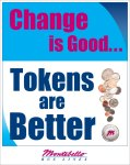 """Graphic """"Change is Good, Tokens are Better"""""""